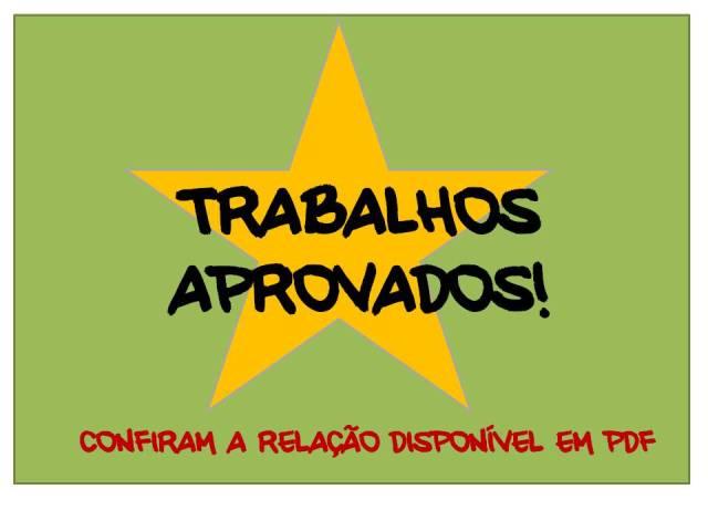 TRABALHOS APROVADOS!